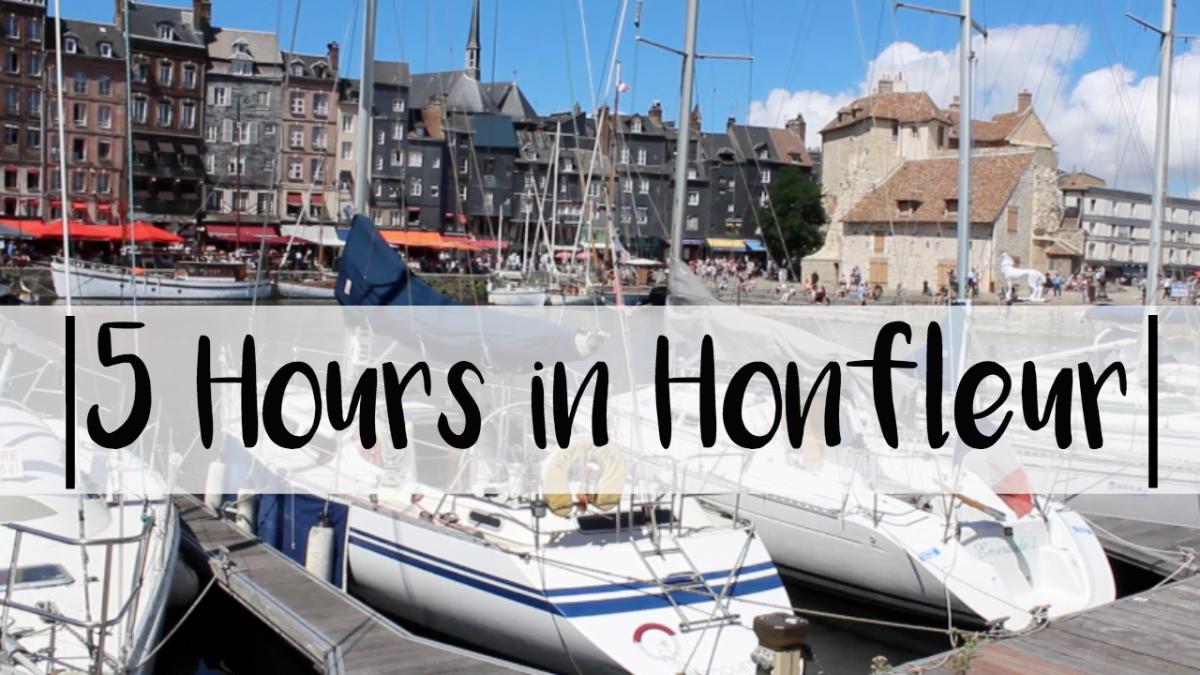 5 Hours inHonfleur